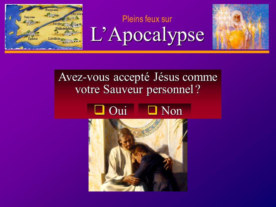 D anie l Pleins feux sur 34 Avez-vous accepté Jésus comme votre Sauveur personnel .