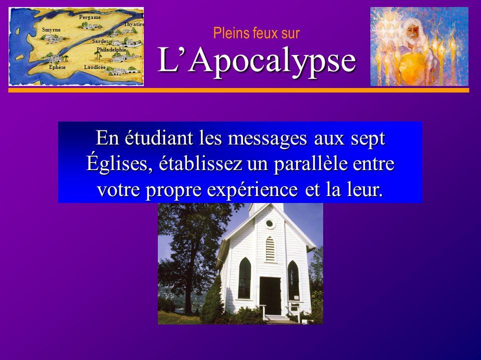 D anie l Pleins feux sur 5 LApocalypse Smyrne Pergame Thyatire Sardes Philadelphie Laodicée Éphèse Quels éloges furent adressés aux Éphésiens .