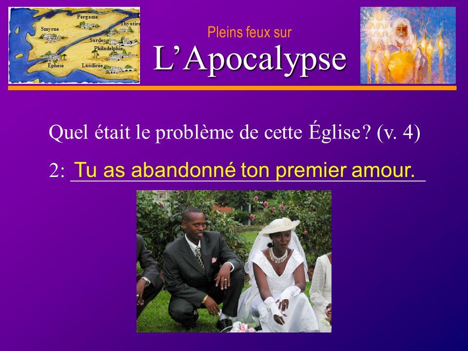D anie l Pleins feux sur 6 LApocalypse Smyrne Pergame Thyatire Sardes Philadelphie Laodicée Éphèse Quel était le problème de cette Église .