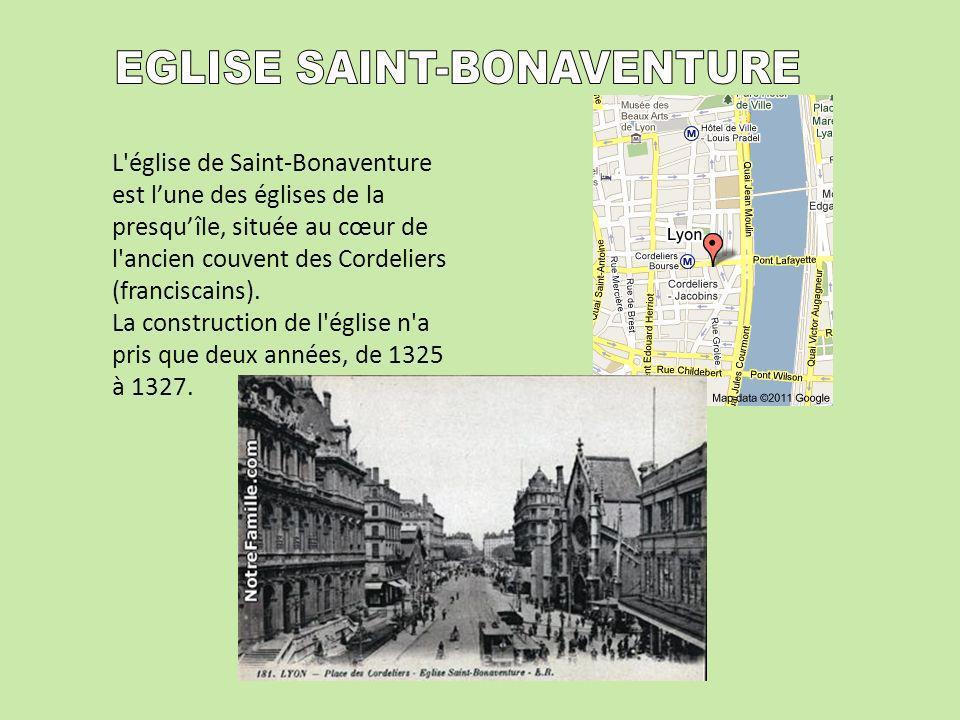 L'église de Saint-Bonaventure est lune des églises de la presquîle, située au cœur de l'ancien couvent des Cordeliers (franciscains). La construction