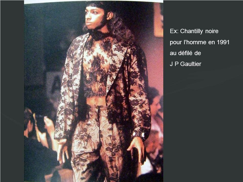 Ex: Chantilly noire pour lhomme en 1991 au défilé de J P Gaultier