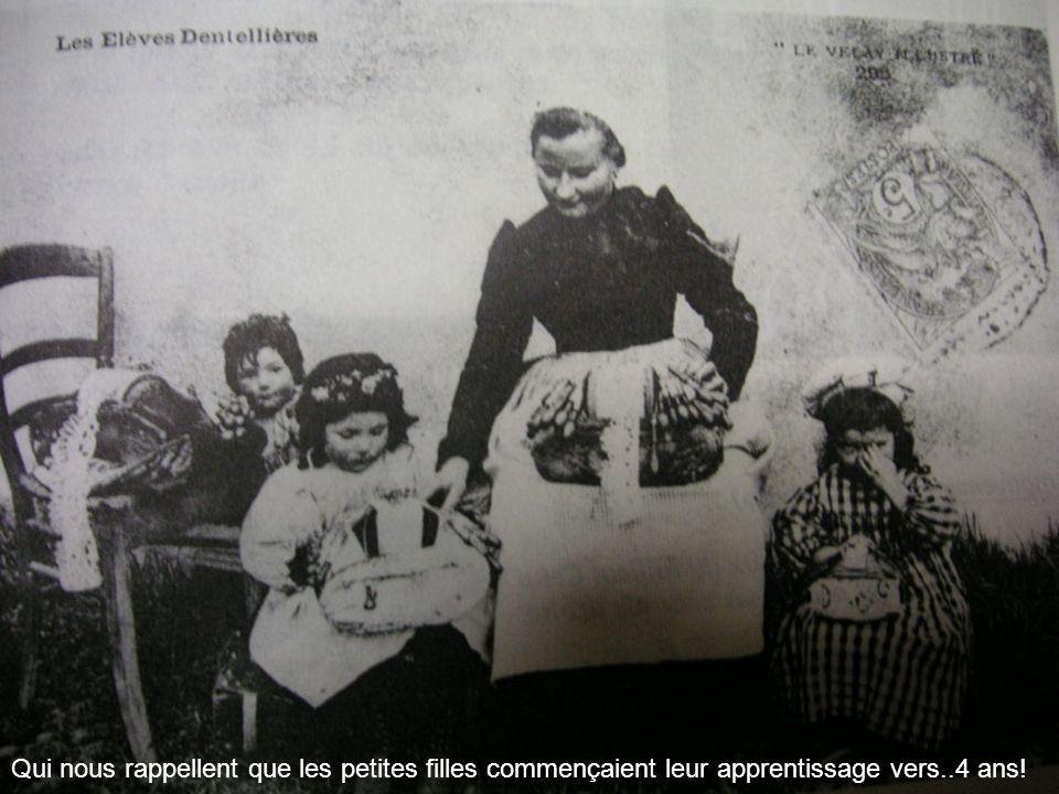 Qui nous rappellent que les petites filles commençaient leur apprentissage vers..4 ans!