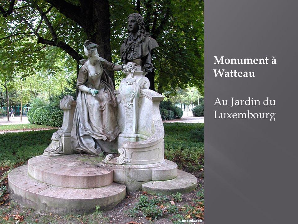 Monument à Watteau Au Jardin du Luxembourg