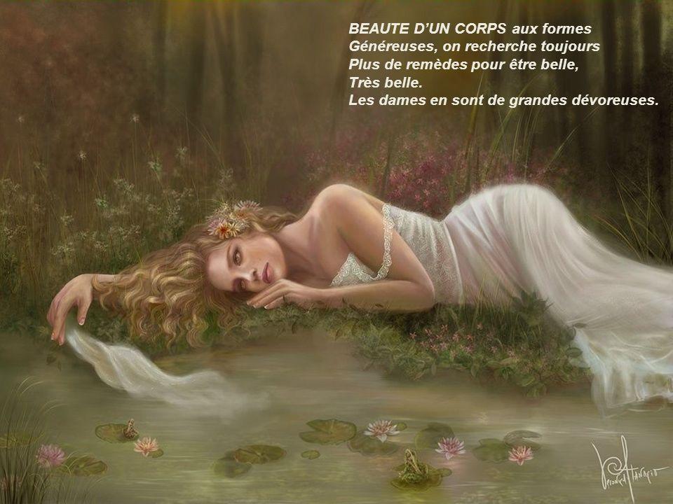 BEAUTE DUN CORPS aux formes Généreuses, on recherche toujours Plus de remèdes pour être belle, Très belle.