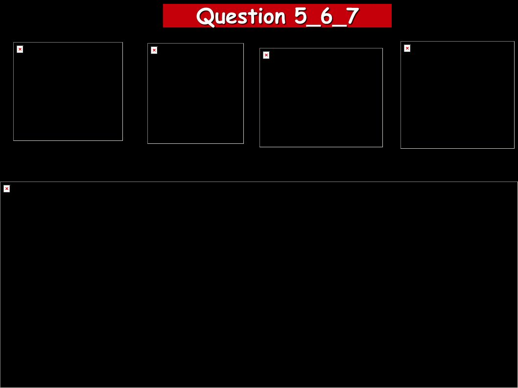 Question 5_6_7