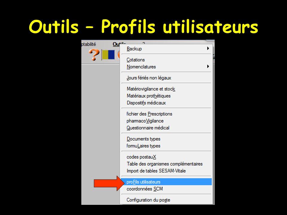 Outils – Profils utilisateurs