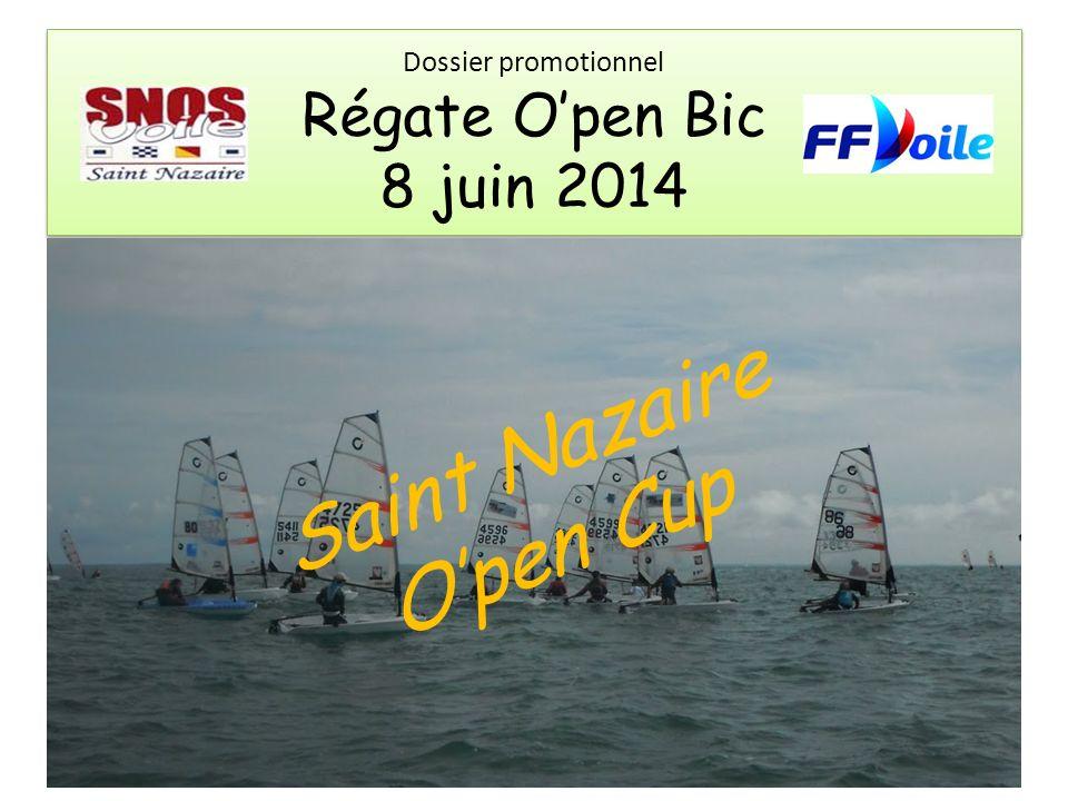 Dossier promotionnel Régate Open Bic 8 juin 2014 Saint Nazaire Open Cup