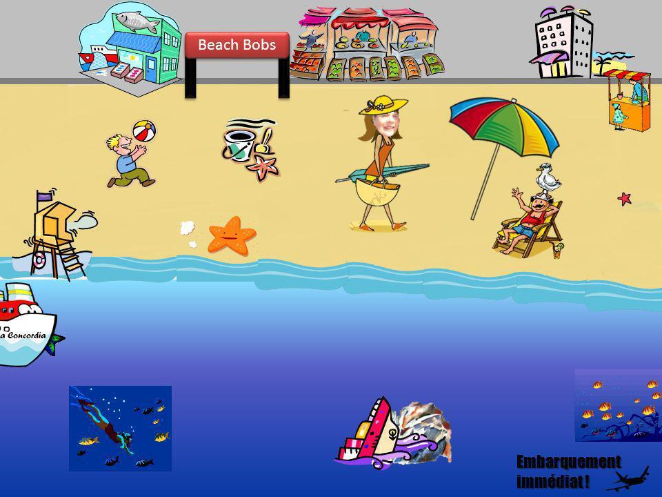 Bobsta Concordia Beach Bobs Embarquement immédiat ! Embarquement immédiat !