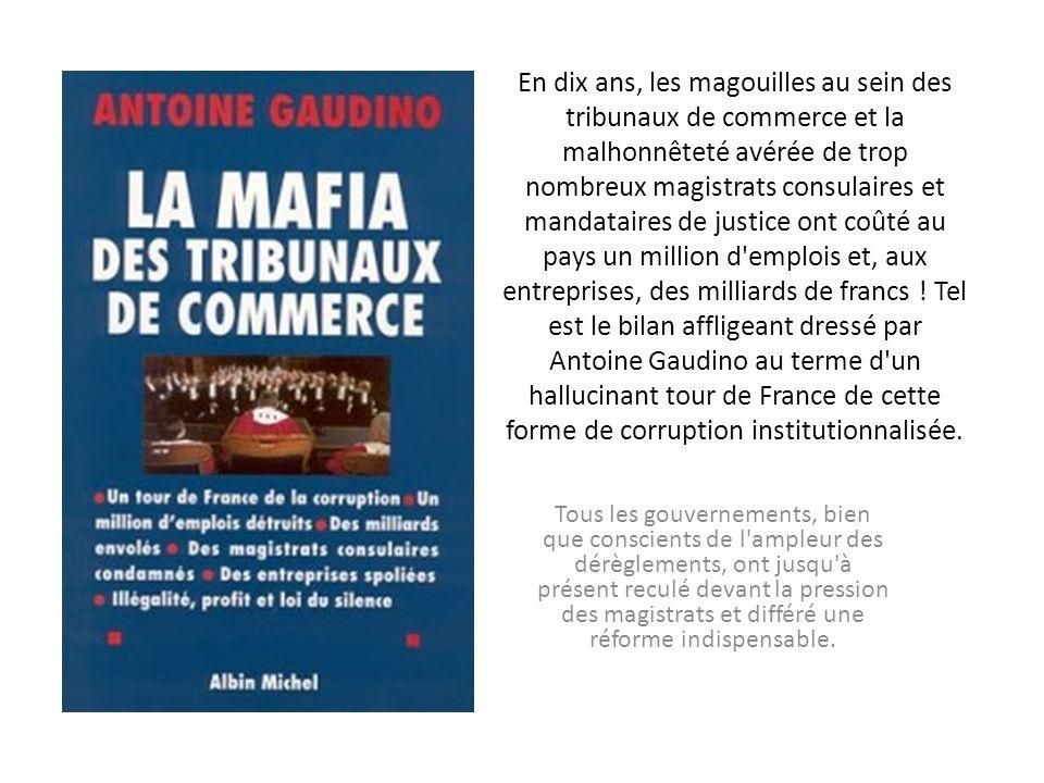 SociétéSociété 10/07/1998 à 05h58 Des tribunaux de commerce aux moeurs coupables.