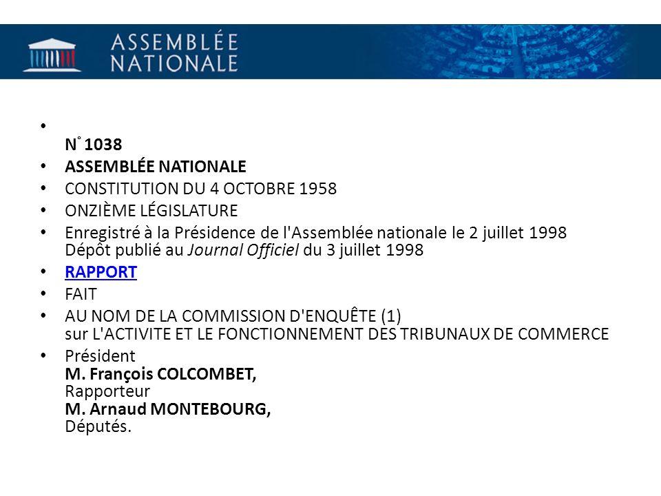N ° 1038 ASSEMBLÉE NATIONALE CONSTITUTION DU 4 OCTOBRE 1958 ONZIÈME LÉGISLATURE Enregistré à la Présidence de l'Assemblée nationale le 2 juillet 1998