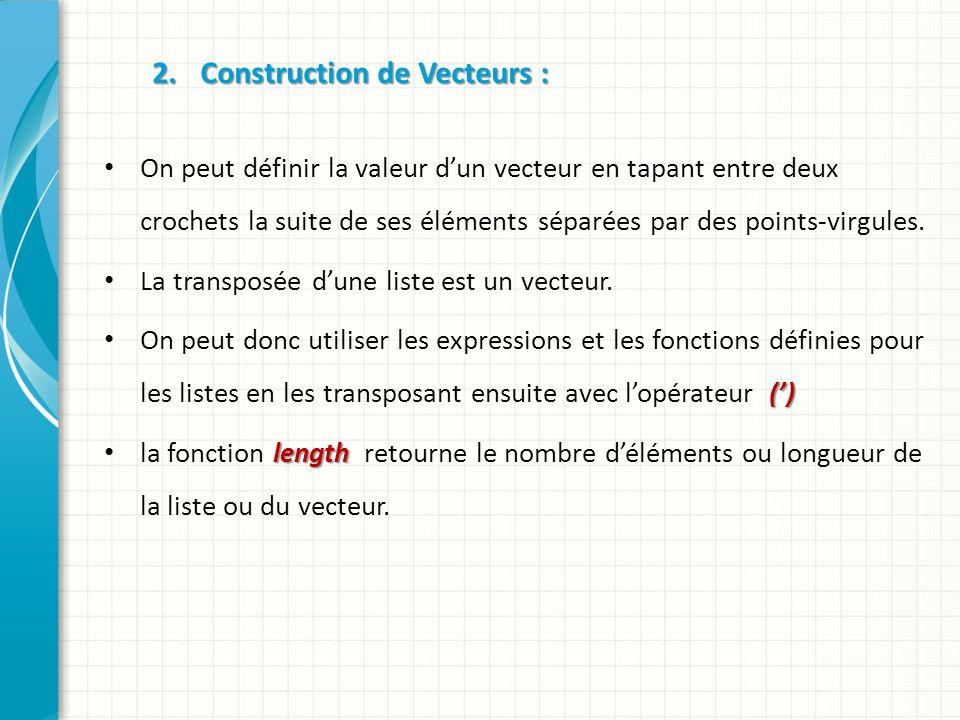 5.Opérations sur les tableaux: 5.1. Addition et soustraction 5.1.