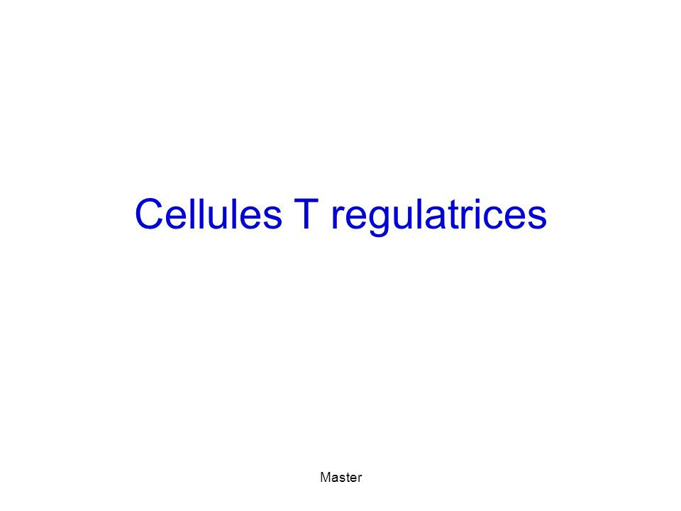 Master Cellules T regulatrices