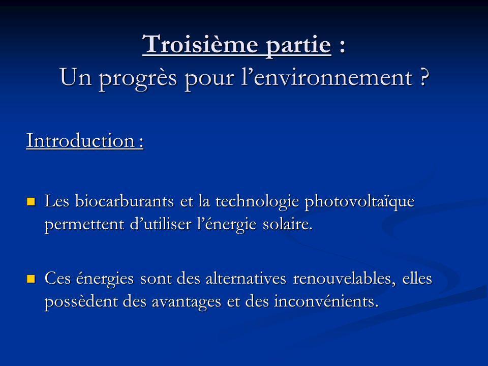 Troisième partie : Un progrès pour lenvironnement .