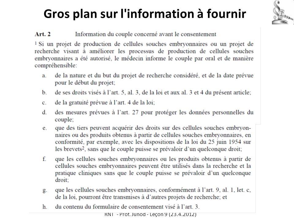 Gros plan sur l'information à fournir RNT - Prof. Junod - Leçon 9 (23.4.2012)