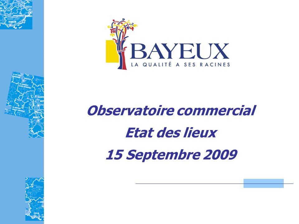 Observatoire commercial Etat des lieux 15 Septembre 2009