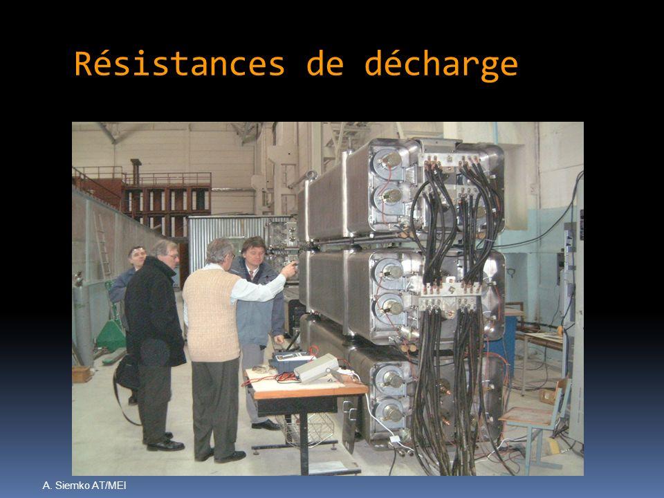 A. Siemko AT/MEI Résistances de décharge