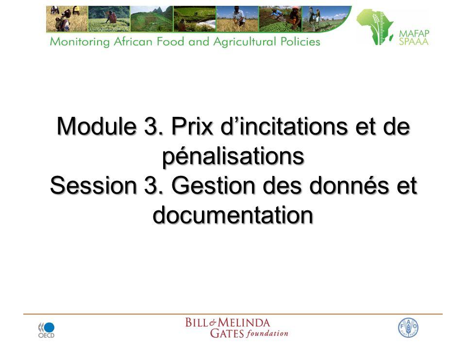 Module 3. Prix dincitations et de pénalisations Session 3. Gestion des donnés et documentation