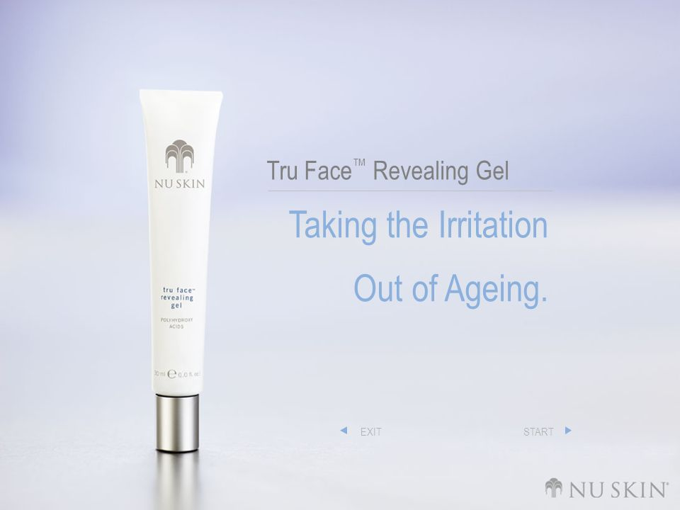 Tru Face Revealing Gel Taking the Irritation Out of Ageing. EXITSTART