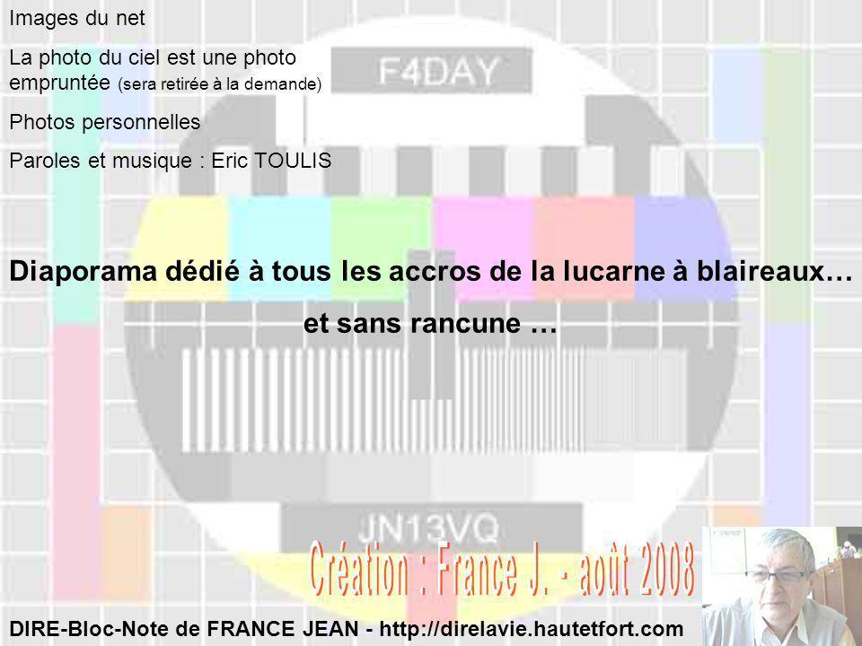 EN TOUS CAS AVEC CETTE CHANSON ON MY VERRA PAS DE SI TOT Paroles et musique : Eric TOULIS - 2007