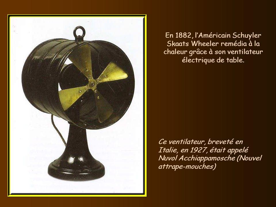 En 1882, lAméricain Schuyler Skaats Wheeler remédia à la chaleur grâce à son ventilateur électrique de table.