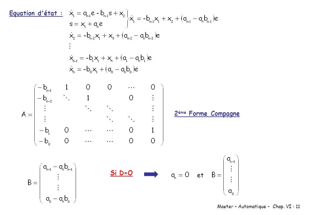 Master - Automatique - Chap. VI : 11 Equation d'état : 2 ème Forme Compagne Si D=O et