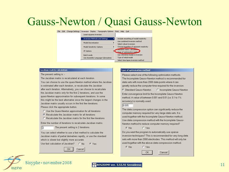 Sisyphe - novembre 2008 11 Gauss-Newton / Quasi Gauss-Newton