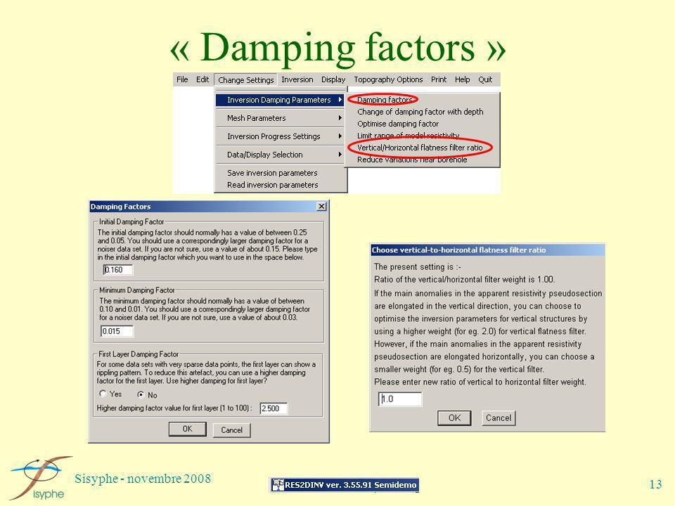 Sisyphe - novembre 2008 13 « Damping factors »