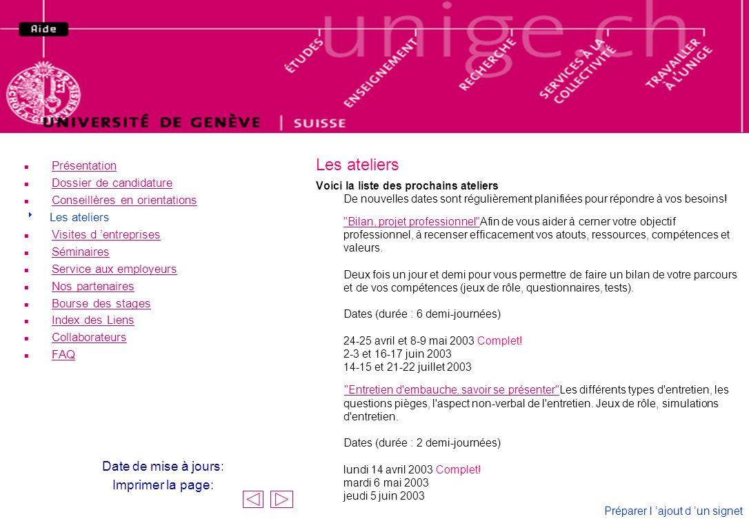 Contacts Collaborateurs Les collaborateurs et collaboratrices du CUE sont: n Marie-José Genolet-Viaccoz, Responsable Promotion E-mail: marie-jose.genolet@adm.unige.chmarie-jose.genolet@adm.unige.ch n Marc Worek, Responsable du secteur Insertion E-mail: marc.worek@adm.unige.chmarc.worek@adm.unige.ch n Sandra Jaunin Dacquin, Psychologue - Conseillère en orientation E-mail: sandra.jaunindacquin@adm.unige.chsandra.jaunindacquin@adm.unige.ch n Alexandra Shalofsky, Psychologue - Conseillère en orientation E-mail: alexandra.shalofsky@adm.unige.chalexandra.shalofsky@adm.unige.ch n Annick Widmer, Informatrice socio-professionnelle E-mail : annick.widmer@adm.unige.channick.widmer@adm.unige.ch Elia Leboissard, Collaboratrice contacts étudiants E-mail: elia.leboissard@adm.unige.chelia.leboissard@adm.unige.ch Pour nous trouver: Centre Uni-Emploi 4, rue de Candolle 1211 GENEVE 4 au 4ème étage Tél.