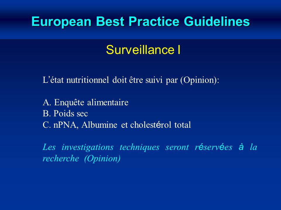 European Best Practice Guidelines Recommandation (Opinion)