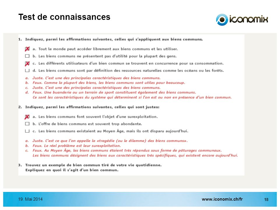 Test de connaissances 19. Mai 2014www.iconomix.ch/fr 18