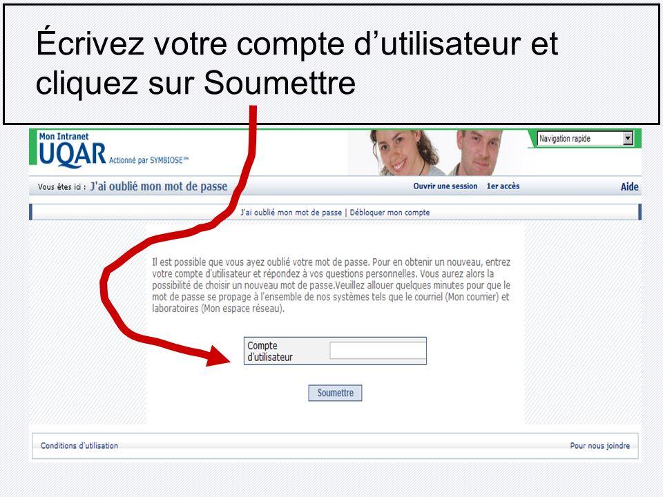 Écrivez votre compte dutilisateur et cliquez sur Soumettre