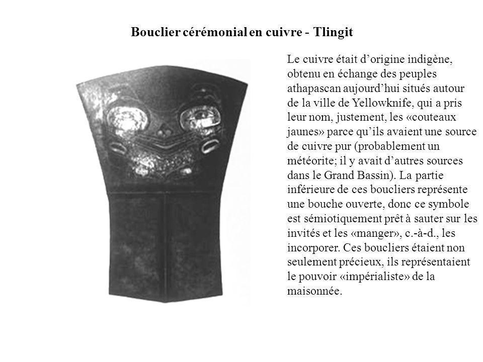 Bouclier cérémonial en cuivre - Tlingit Le cuivre était dorigine indigène, obtenu en échange des peuples athapascan aujourdhui situés autour de la vil