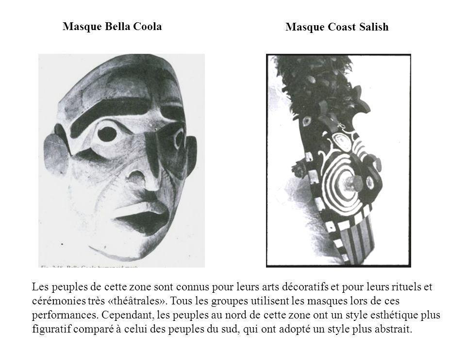 Masque Bella Coola Masque Coast Salish Les peuples de cette zone sont connus pour leurs arts décoratifs et pour leurs rituels et cérémonies très «théâ