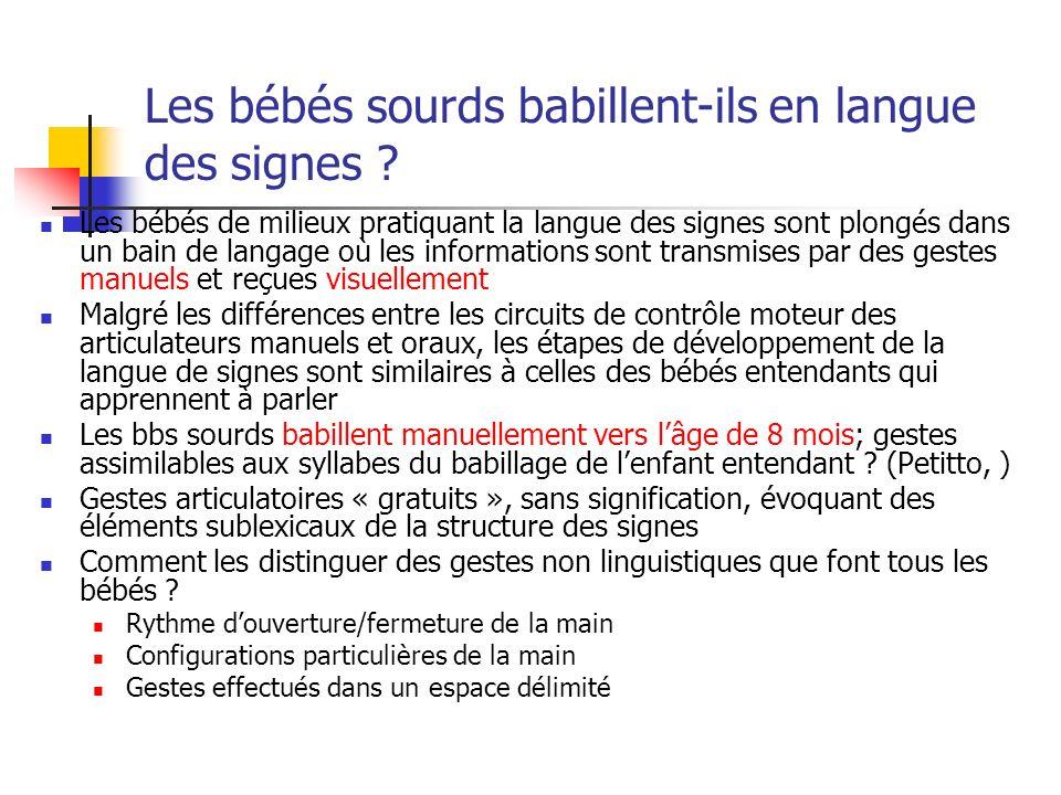 Les bébés sourds babillent-ils en langue des signes .