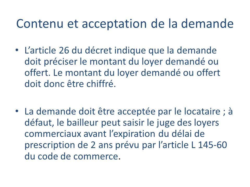 Contenu et acceptation de la demande Larticle 26 du décret indique que la demande doit préciser le montant du loyer demandé ou offert.