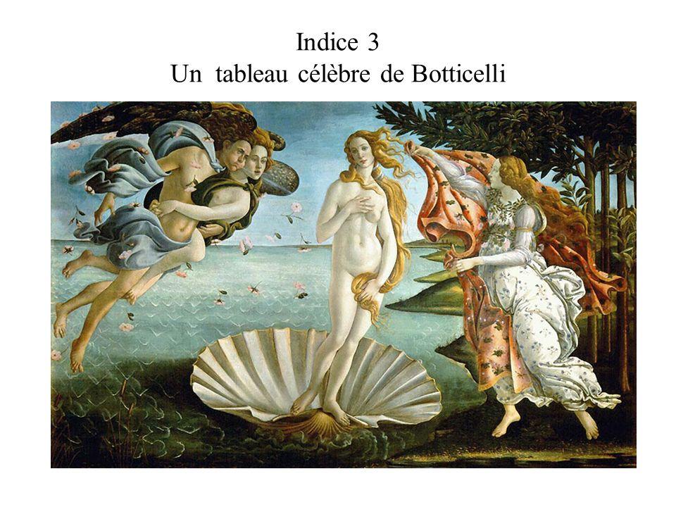 Indice 3 Un tableau célèbre de Botticelli