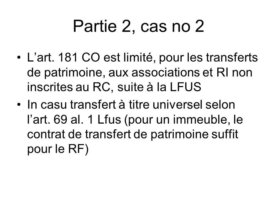 Partie 2, cas no 2 Lart.