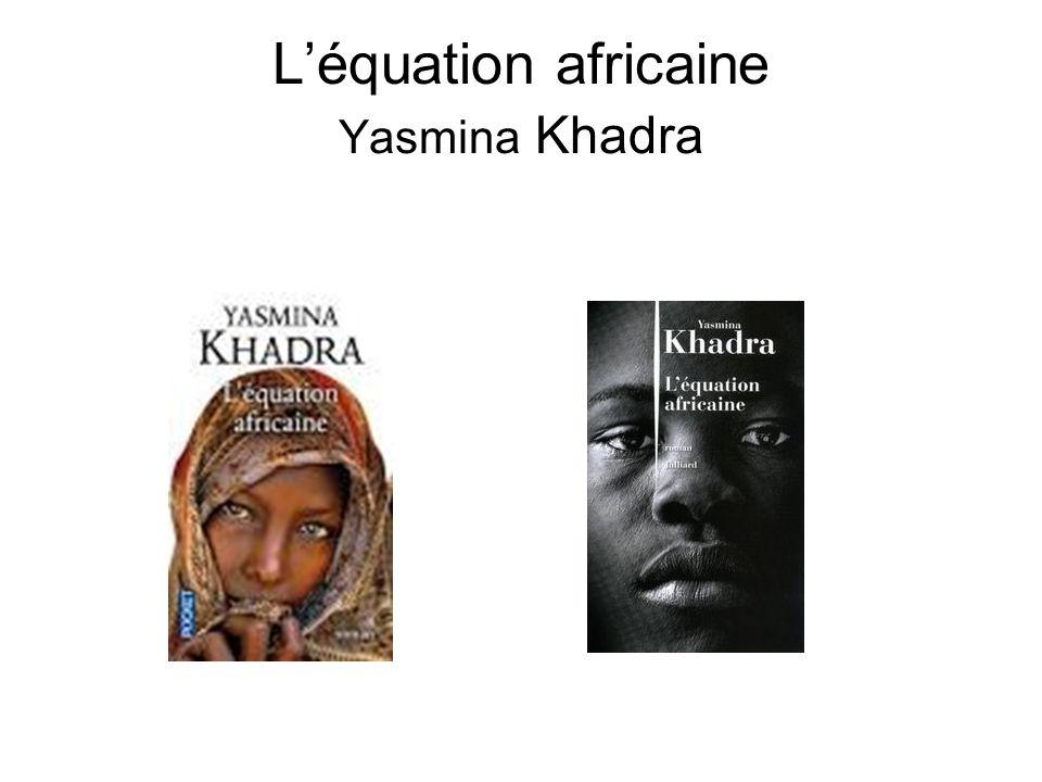 Léquation africaine Yasmina Khadra