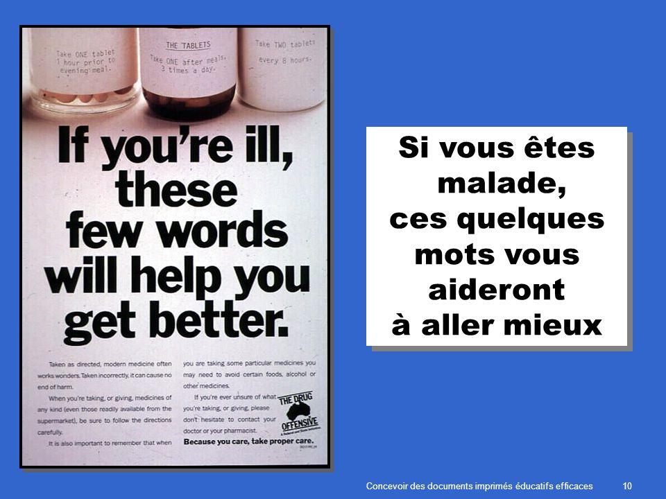 Concevoir des documents imprimés éducatifs efficaces10 Si vous êtes malade, ces quelques mots vous aideront à aller mieux