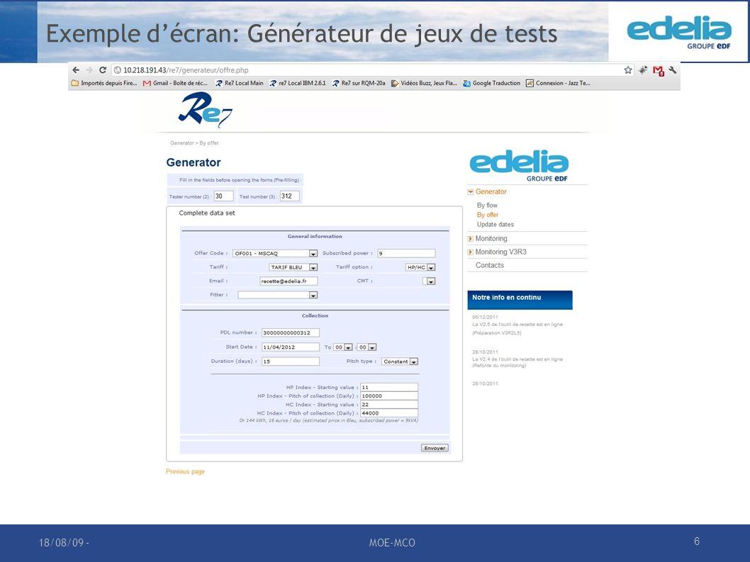 7 Exemple décran: Monitoring 18/08/09 –MOE-MCO