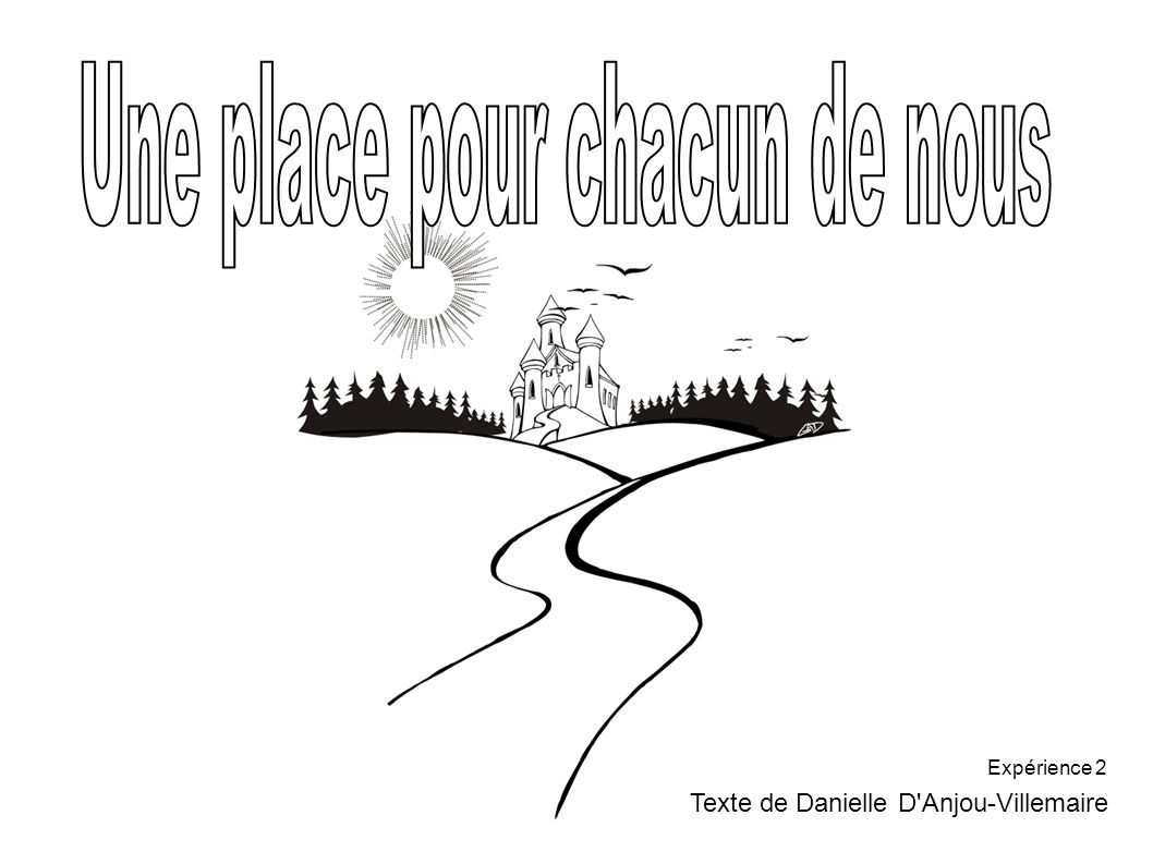 Texte de Danielle D'Anjou-Villemaire Expérience 2
