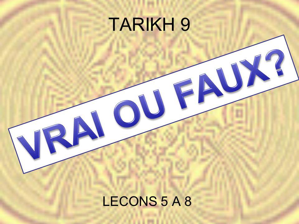 TARIKH 9 LECONS 5 A 8