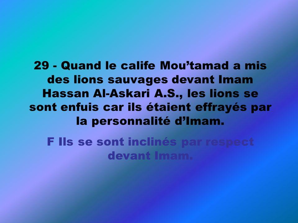 F Ils se sont inclinés par respect devant Imam.