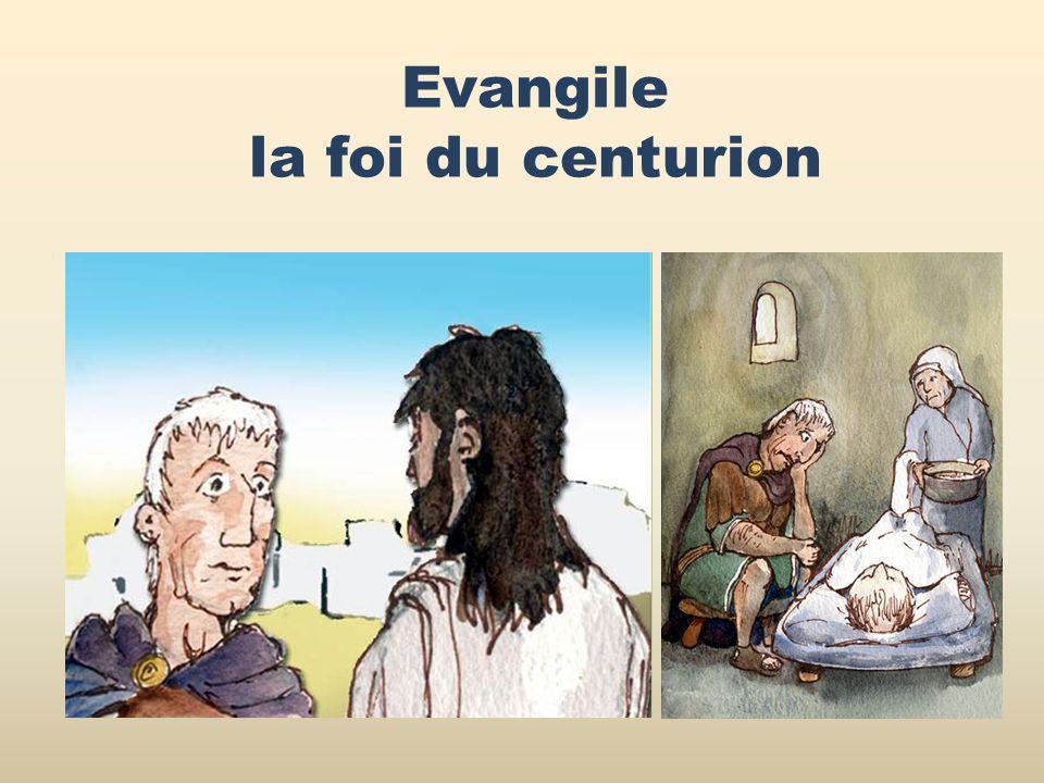 Evangile la foi du centurion