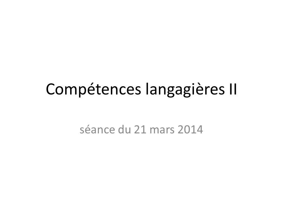 Compétences langagières II séance du 21 mars 2014