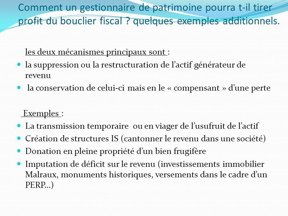 les deux mécanismes principaux sont : la suppression ou la restructuration de lactif générateur de revenu la conservation de celui-ci mais en le « com