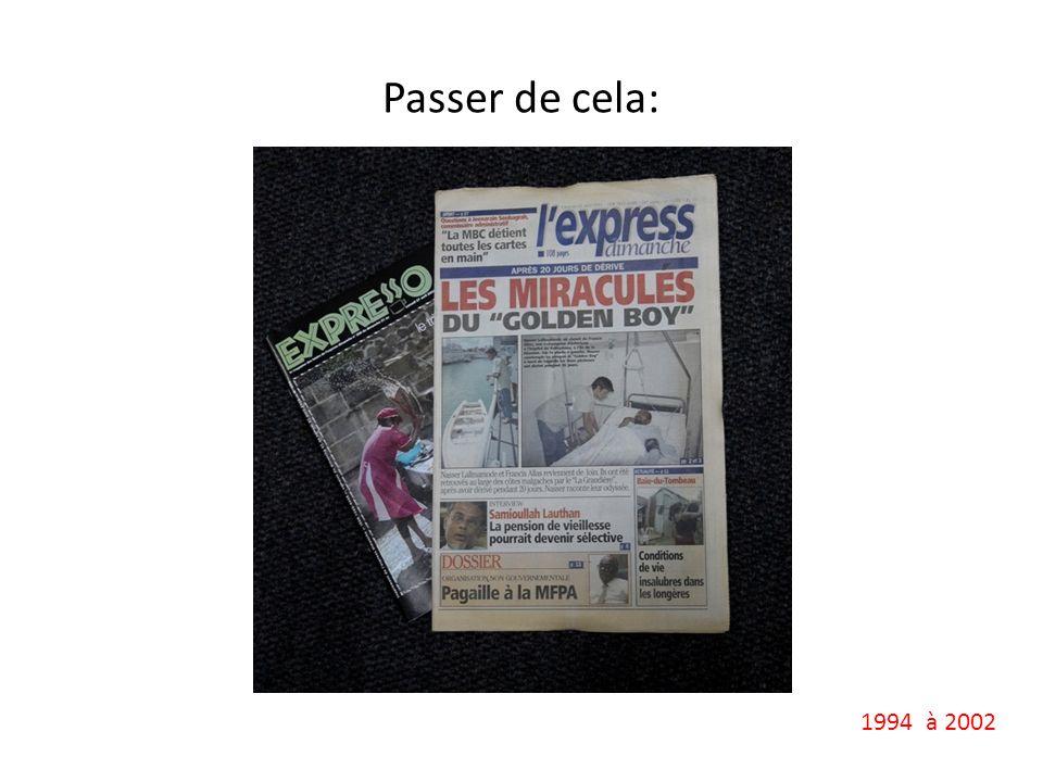 Passer de cela: 1994 à 2002