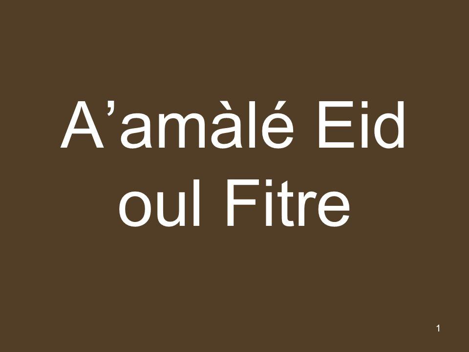 2 AAMAALE E SHAB E EID *** Faire une prière de deux rakàat avec nyyat de « Aamàlé Shabé Eiddoul Fitre : 1er Rakàt = Sourate Hamd + 100 Sourate Qoul howallàho Ahad et 2ème Rakàat, Sourate Hamd + 1 Qoul howallàho.