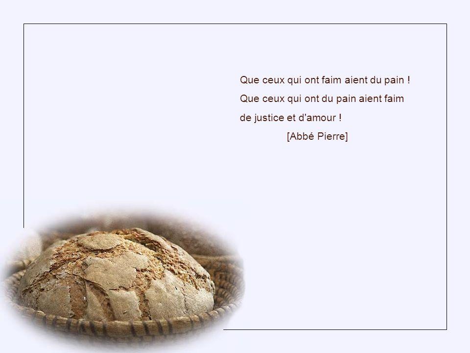 Le mot pain est comme un coup de feu quand une bouche affamée le prononce. [Jesus Lopez Pacheco]