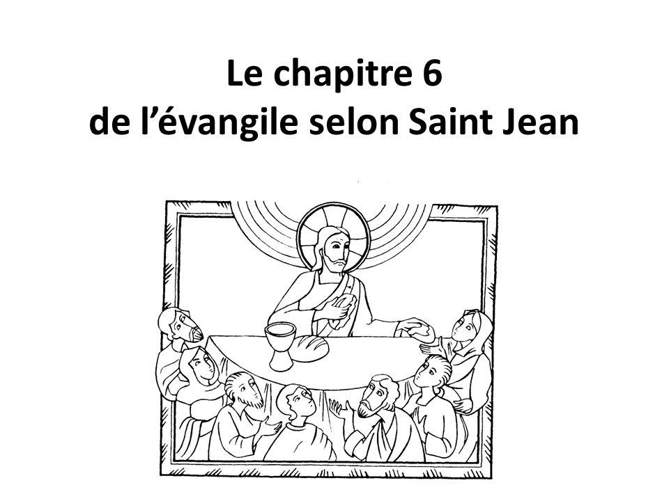 Le chapitre 6 de lévangile selon Saint Jean